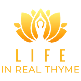 life in real thyme